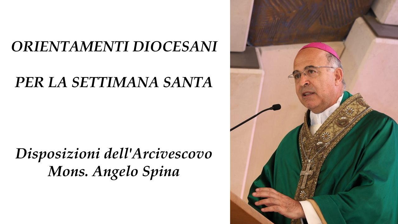 ORIENTAMENTI DIOCESANI PER LA SETTIMANA SANTA - Disposizioni dell'Arcivescovo